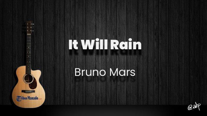 Chord It Will Rain - Bruno Mars, Kunci Gitar Dasar dari C, Lirik Lagu If You Ever Leave Me Baby