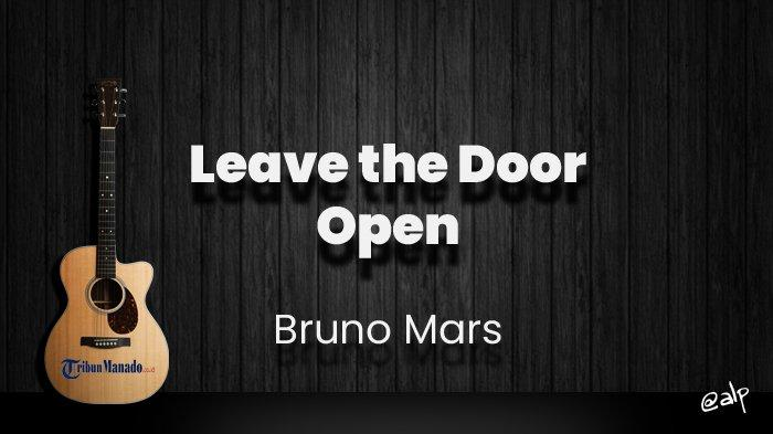 Chord Leave the Door Open - Bruno Mars, Anderson Paak, Silk Sonic, Lirik Lagu What You Doin'