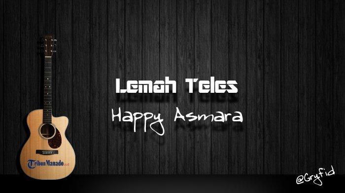 Chord Lemah Teles - Happy Asmara, Kowe Mbelok Ngiwo Nengen