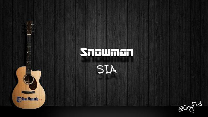 Chord Snowman - SIA