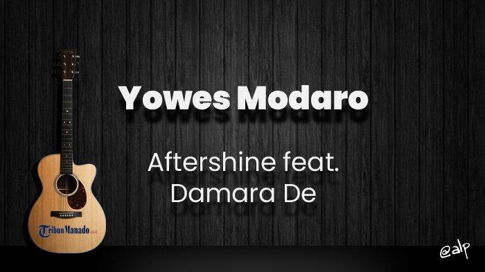 Chord Yowes Modaro - Aftershine Feat Damara De, Kunci Gitar Dasar C, Lirik Mbok Yo Tulung Sadaro