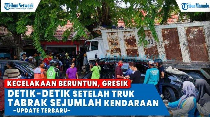VIDEO Detik-detik Kecelakaan Beruntun, Truk Rem Blong Tabrak 5 Mobil dan 4 Motor