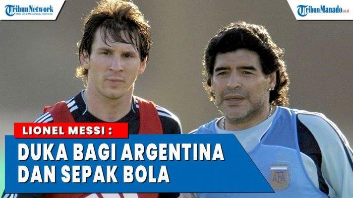 VIDEO Maradona Meninggal, Messi: Duka Bagi Argentina dan Sepak Bola
