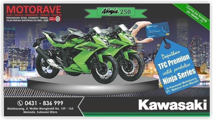 KAWASAKI MALALAYANG - Gratis TFC Benefit Puluhan Juta Rupiah Jika Beli Kawasaki Ninja Tipe Apapun