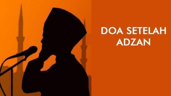 Arti Doa Setelah Azan Dalam Bahasa Indonesia