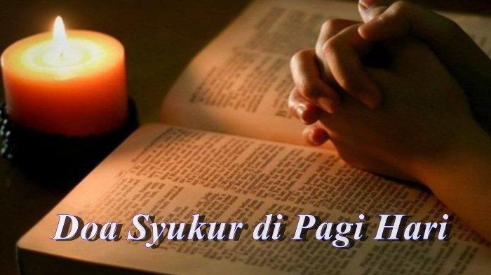 Doa Syukur di Pagi Hari, Pengharapan Terhadap Kemurahan Tuhan Yesus Kristus
