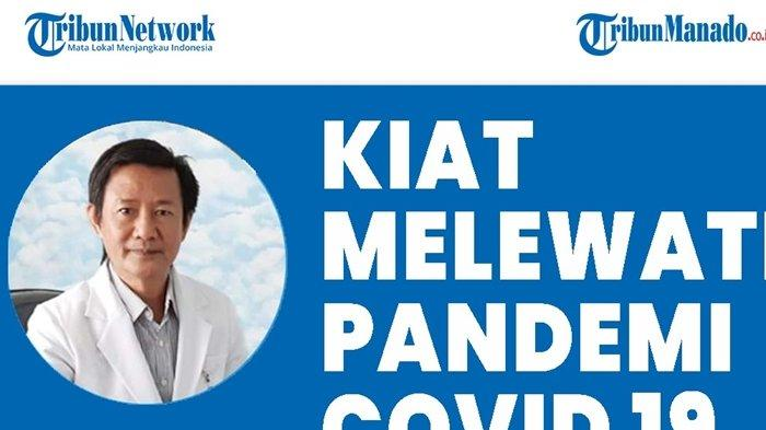 Tips Ampuh Menghadapi Pandemi Covid-19, Simak Cara Dokter Spesialis Penyakit Dalam
