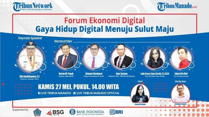 Saksikan Live Streaming Forum Ekonomi Digital di Tribun Manado Hari Ini Pukul 14.00 Wita