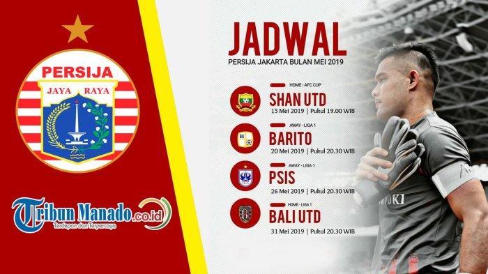 Hadapi Liga 1 2019 dan Piala AFC, Ini Jadwal Lengkap Pertandingan Persija Jakarta di Bulan Mei