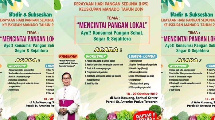 Hari Pangan Sedunia Keuskupan Manado 2019 Bakal Digelar 18 20 Oktober 2019 Di Ksc Paroki Tataaran Tribun Manado