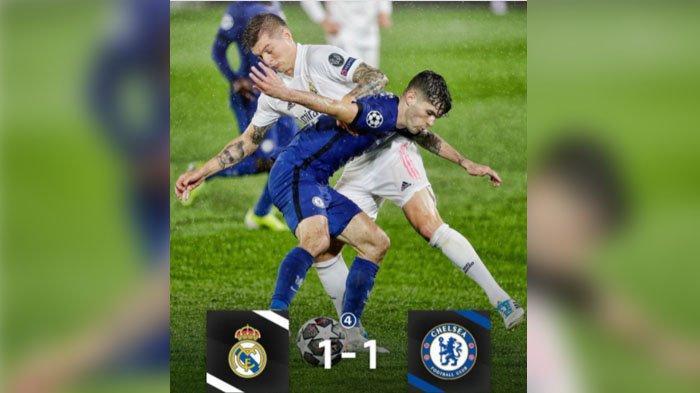Hasil Pertandingan Real Madrid VS Chelsea Rabu (28/4/21), Skor Akhir Semifinal Liga Champions