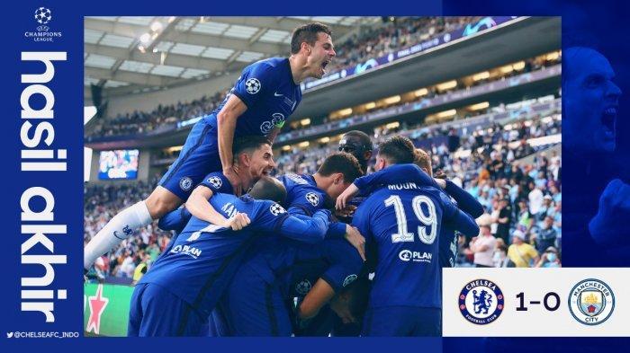 HASIL Final Liga Champions, Chelsea jadi Juara Usai Kalahkan Manchester City, Havertz jadi Pahlawan