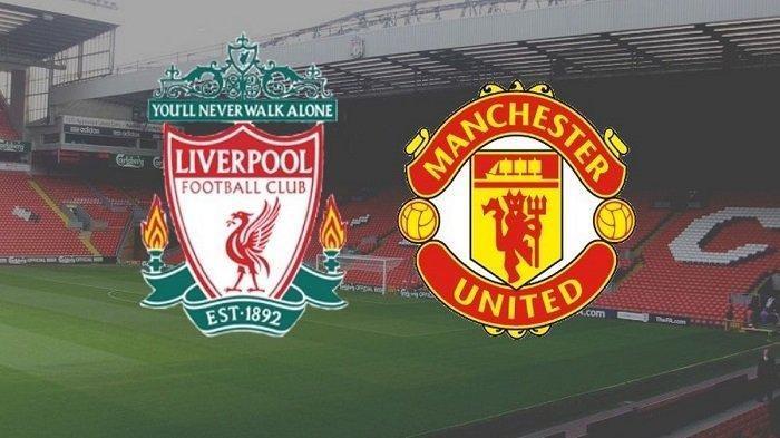 BIG Match Liverpool vs Manchester United, Aroma Persaingan Meningkat, Tensi Pertandingan Bisa Tinggi