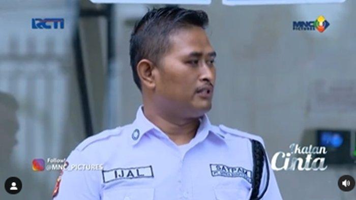 Ijal, satpam di komplek perumahan Nino; Cuplikan Ikatan Cinta 2 Juli 2021