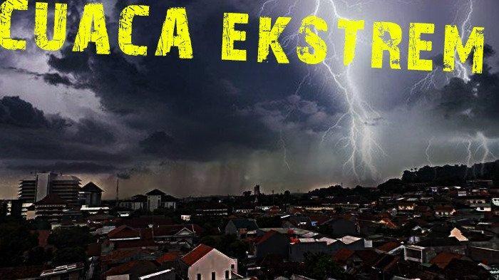 Peringatan Dini Senin 26 Juli hingga Selasa 27 Juli, BMKG: Sejumlah Wilayah Alami Cuaca Ekstrem