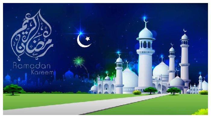 Ramadan 2020 Semakin Dekat, Berikut 30 Ucapan Selamat Ramadan, Bagikan ke Teman yang Menjalani