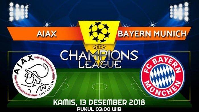 info-live-streaming-dan-prediksi-pertandingan-ajax-vs-bayern-munchen-kamis-13-desember-2018.jpg