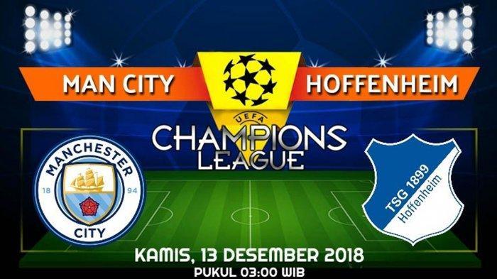 Link Live Streaming dan Prediksi Pertandingan Manchester City vs Hoffenheim, Kamis 13 Desember 2018