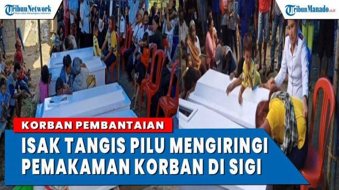 VIDEO Isak Tangis Iringi Pemakaman Korban Pembantaian di Sigi