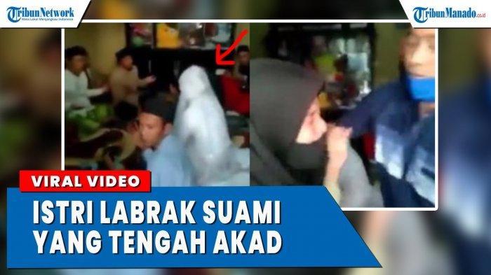 VIDEO Viral Istri Labrak Suami Saat Sedang Akad Nikah