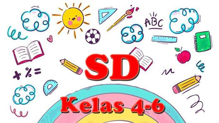 SOAL DAN JAWABAN TVRI SD Kelas 4-6, Selasa 25 Agustus 2020, Belajar dari Rumah