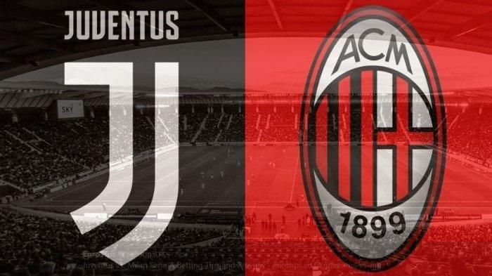 LINK LIVE STREAMING Juventus Vs AC Milan Malam Ini, Bakal Ketat Berebut Zona Liga Champions