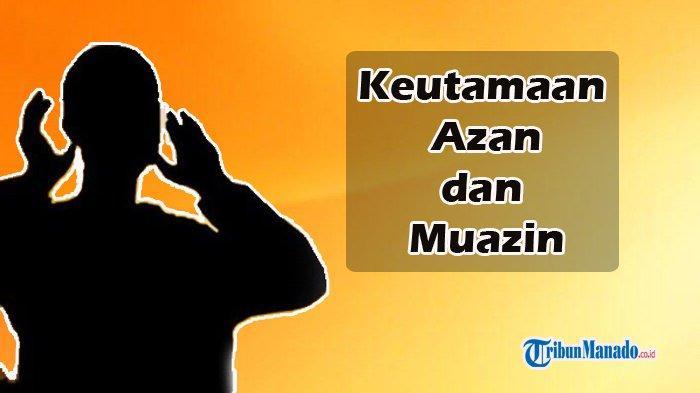 Umat Islam Harus Tahu Jawaban dan Doa saat Azan Dikumandangkan, Berikut Bacaannya