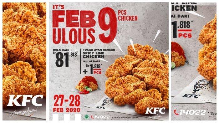 KFC Promo It's Febulous, Rp 90 Ribu Dapat 9 Potong Ayam, Buruan Cuma Sampai Besok