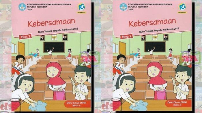 Kunci Jawaban Tema 7 Kelas 2 SD Halaman 135 137 138 139 dan 140, Buku Tematik Kebersamaan