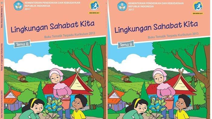Kunci Jawaban Tema 8 Kelas 5 SD Halaman 132-135, Buku Tematik Lingkungan Sahabat Kita