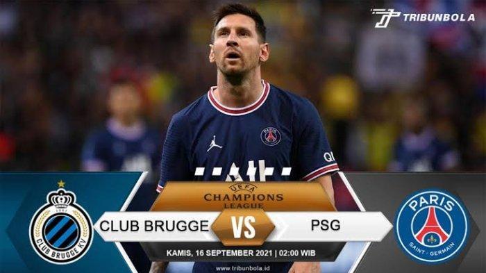 Live Streaming Club Brugge vs Paris Saint-Germain, Laga Perdana Messi di Liga Champions Bersama PSG
