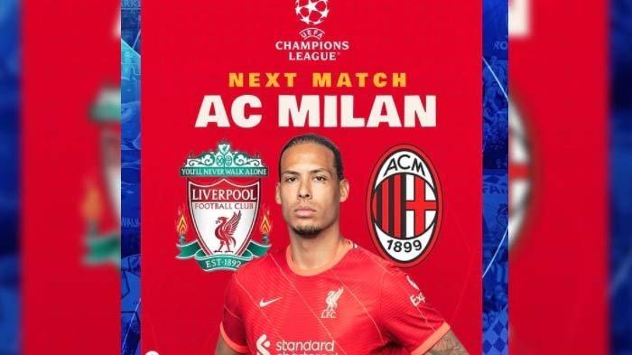 LINK LIVE STREAMING Liverpool vs AC Milan, Laga Comeback Big Match Rossoneri di Liga Champions