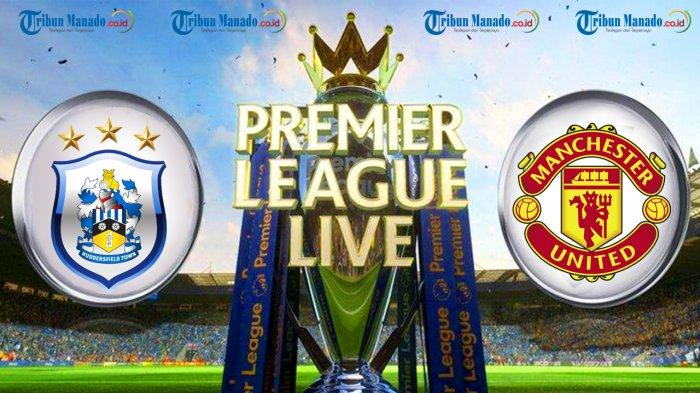 Liga Inggris - Link Live Streaming Huddersfield Town vs Manchester United, Minggu 20.00 WIB