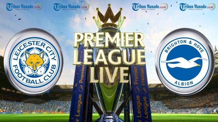 Liga Inggris - Link Live Streaming Leicester City vs Brighton, Rabu 27 Februari 2019
