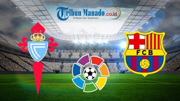 Liga Spanyol - Link Live Streaming Celta Vigo vs Barcelona, Minggu 5 Mei 2019, Kick Off 01.45 WIB