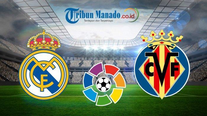 Liga Spanyol - Link Live Streaming Real Madrid vs Villarreal, Minggu 5 Mei 2019, Pukul 21.15 WIB