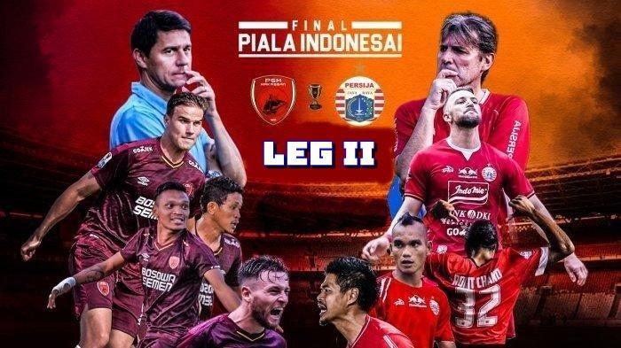 SEDANG BERLANGSUNG Live Streaming Leg 2 Piala Indonesia PSM Makassar vs Persija Jakarta, Cek Skor!