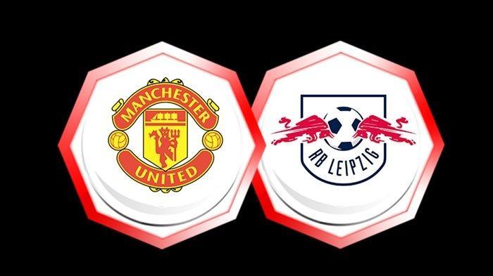 Link Streaming <a href='https://manado.tribunnews.com/tag/liga-champions' title='LigaChampions'>LigaChampions</a> <a href='https://manado.tribunnews.com/tag/manchester-united' title='ManchesterUnited'>ManchesterUnited</a> vs <a href='https://manado.tribunnews.com/tag/rb-leipziq' title='RBLeipziq'>RBLeipziq</a>, Live Video.com.