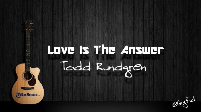 Chord Love Is The Answer - Todd Rundgren