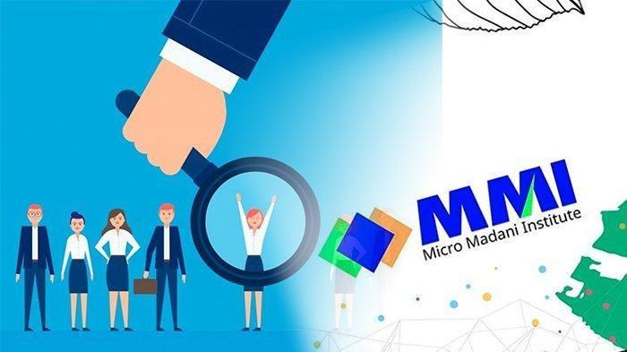 Lowongan Kerja PT Micro Madani Institute, Cari Banyak Posisi, Terima Lulusan SMA, Ini Link Resmi Ini