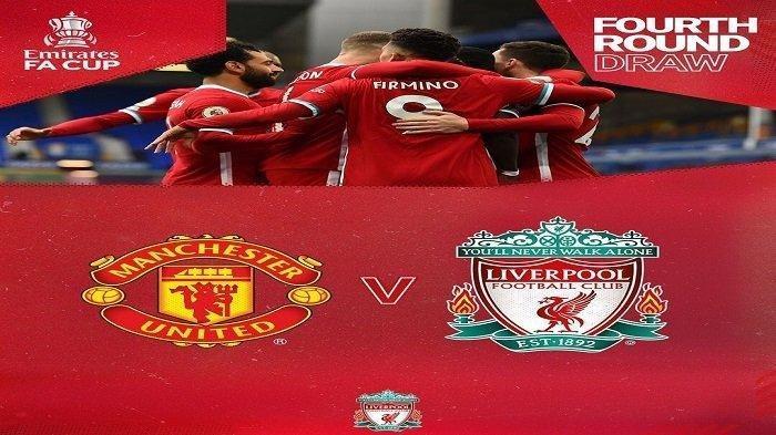 Susunan Pemain Manchester United vs Liverpool Piala FA, Simak dan Dapatkan Link Gratis RCTI di Sini