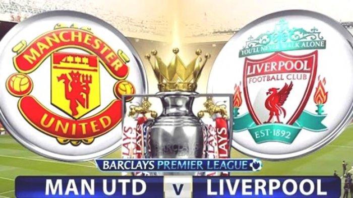 Link Live Streaming Manchester United vs Liverpool, Laga Rivalitas Terbesar Negeri Queen Elizabeth