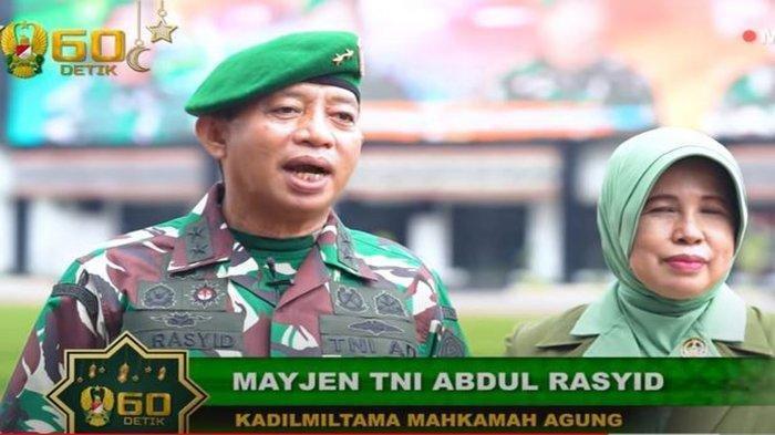 Sosok Mayjen TNI Abdul Rasyid, Anak Buah KSAD, Beri Komentar Soal Sidang Insiden Ciracas