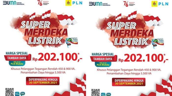 Sambut Hari Pelanggan Nasional, PLN Perpanjang Program Super Merdeka Listrik