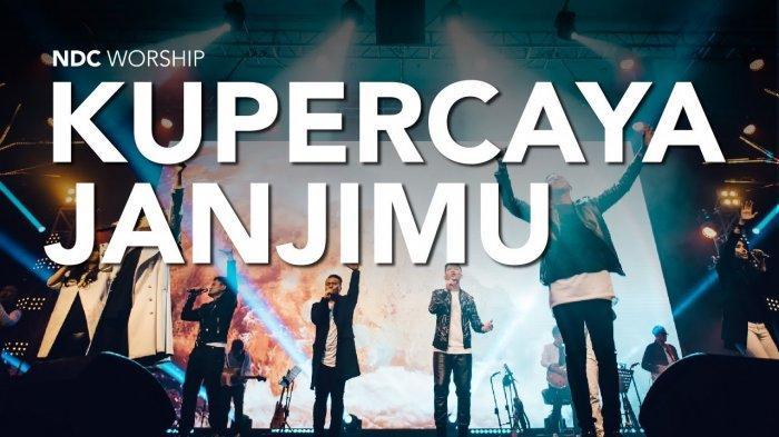 CHORD Gitar dan Lirik Lagu Kupercaya Janjimu - NDC Worship, 'Sungguh Besar Setia-Mu'