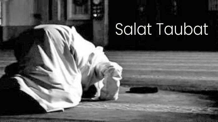 Sholat Taubat Nasuha, Bacaan Niat, Doa & Tata Cara Lengkap