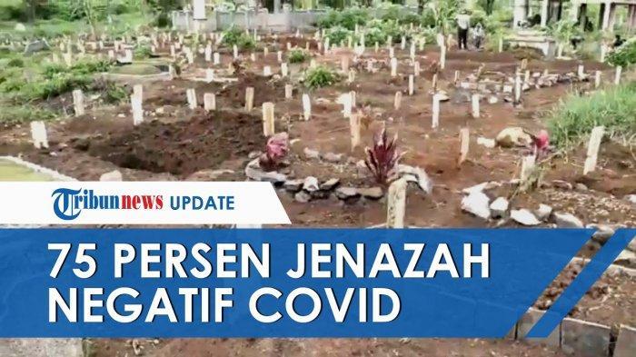 999 Makam di Pekuburan Covid Bandung, Ternyata 741 Jenazah Hasil PCR Negatif, Keluarga Minta Bongkar