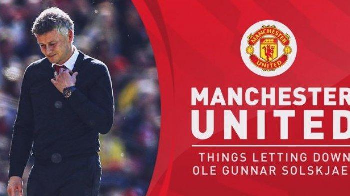 Deretan Rekor Buruk Manchester United di Bawah Kepelatihan Ole Gunnar Solskjaer, Apa Saja?