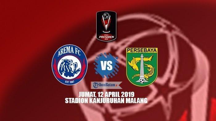 FINAL PIALA PRESIDEN 2019 - Arema FC vs Persebaya Surabaya, Inilah Prediksi Susunan Pemainnya