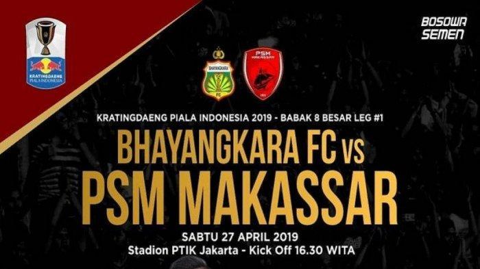 PIALA INDONESIA - Prediksi Bhayangkara FC Vs PSM Makassar, Tim Tamu Bawah Modal Lebih